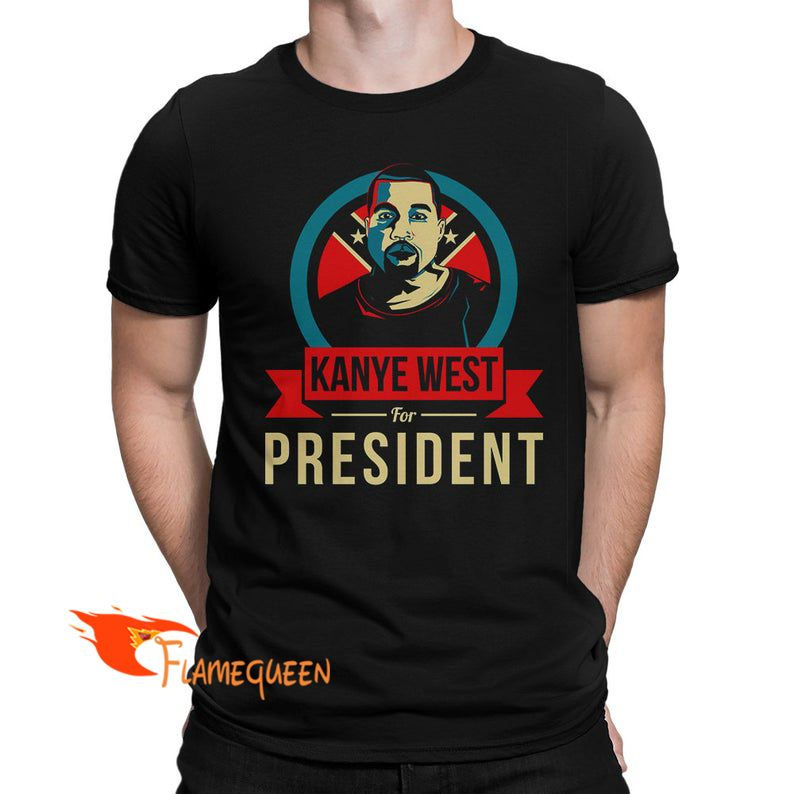 Kanye West For President T Shirt Print Clothes Shirts T Shirt