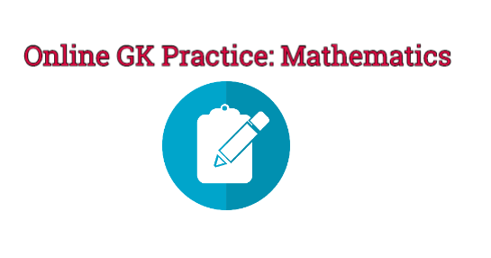 Online GK Practice: Mathematics | Mathematics, Gk questions and answers, Practice