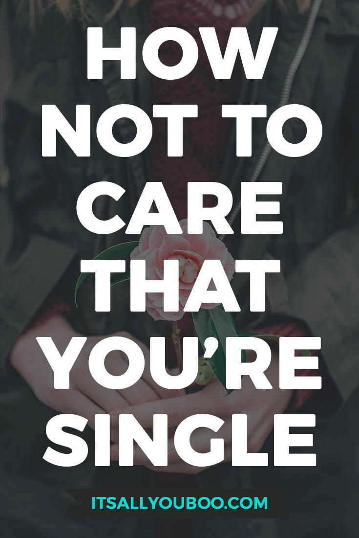 How to not be sad about being single