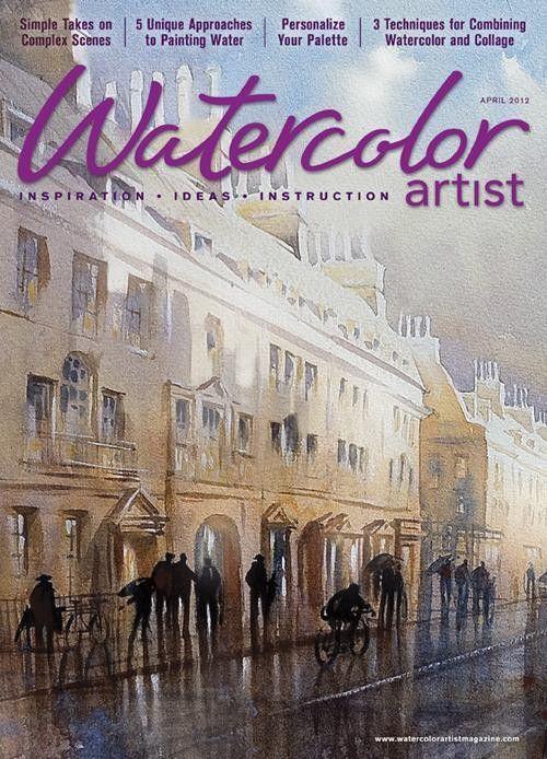 Watercolor Artist April 2012 Digital Edition Artist Watercolor