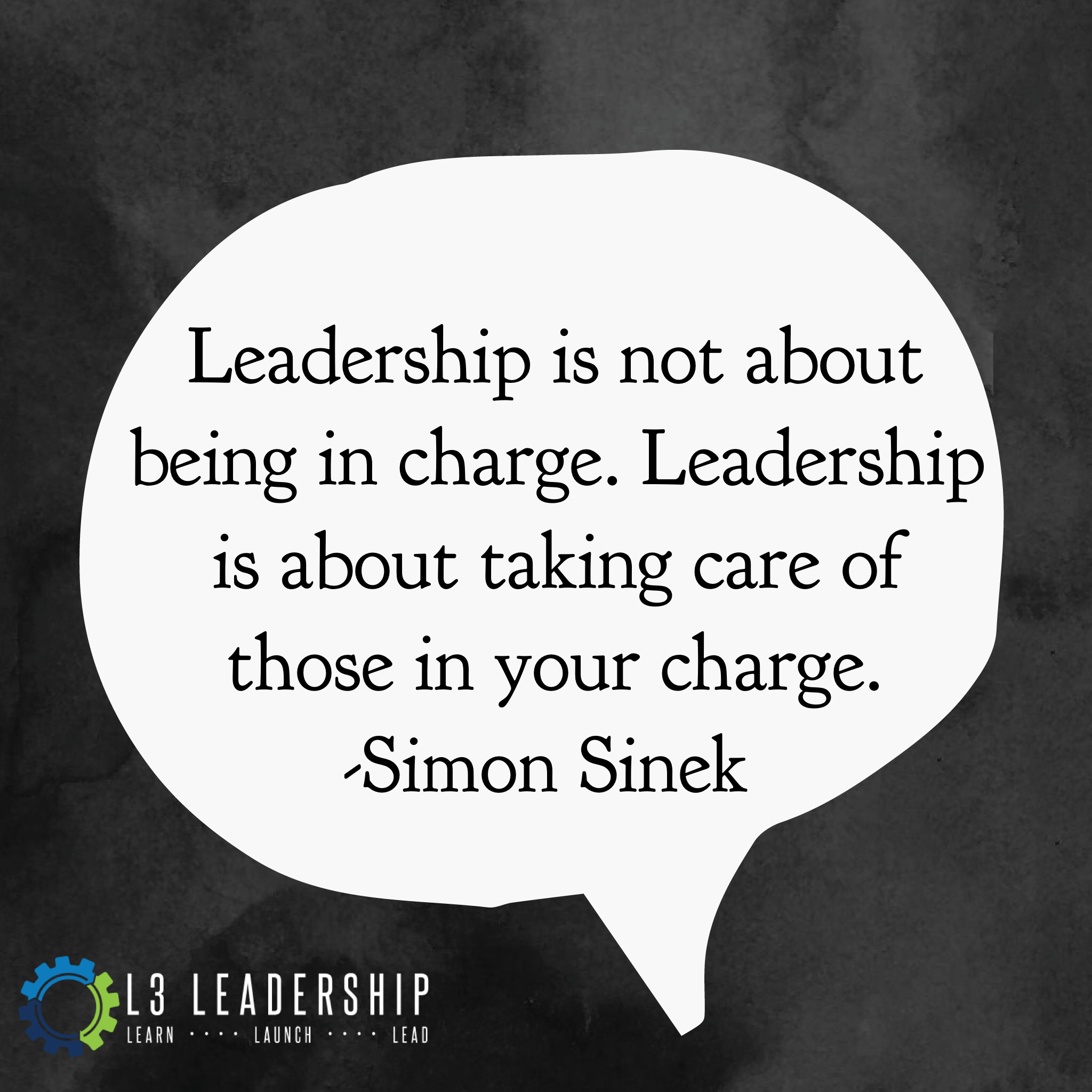 Leadership Is Not About Being In Charge Leadership Is
