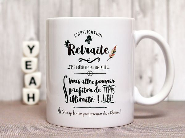 "Mug ""L application retraite "" Tasse personnalisable"