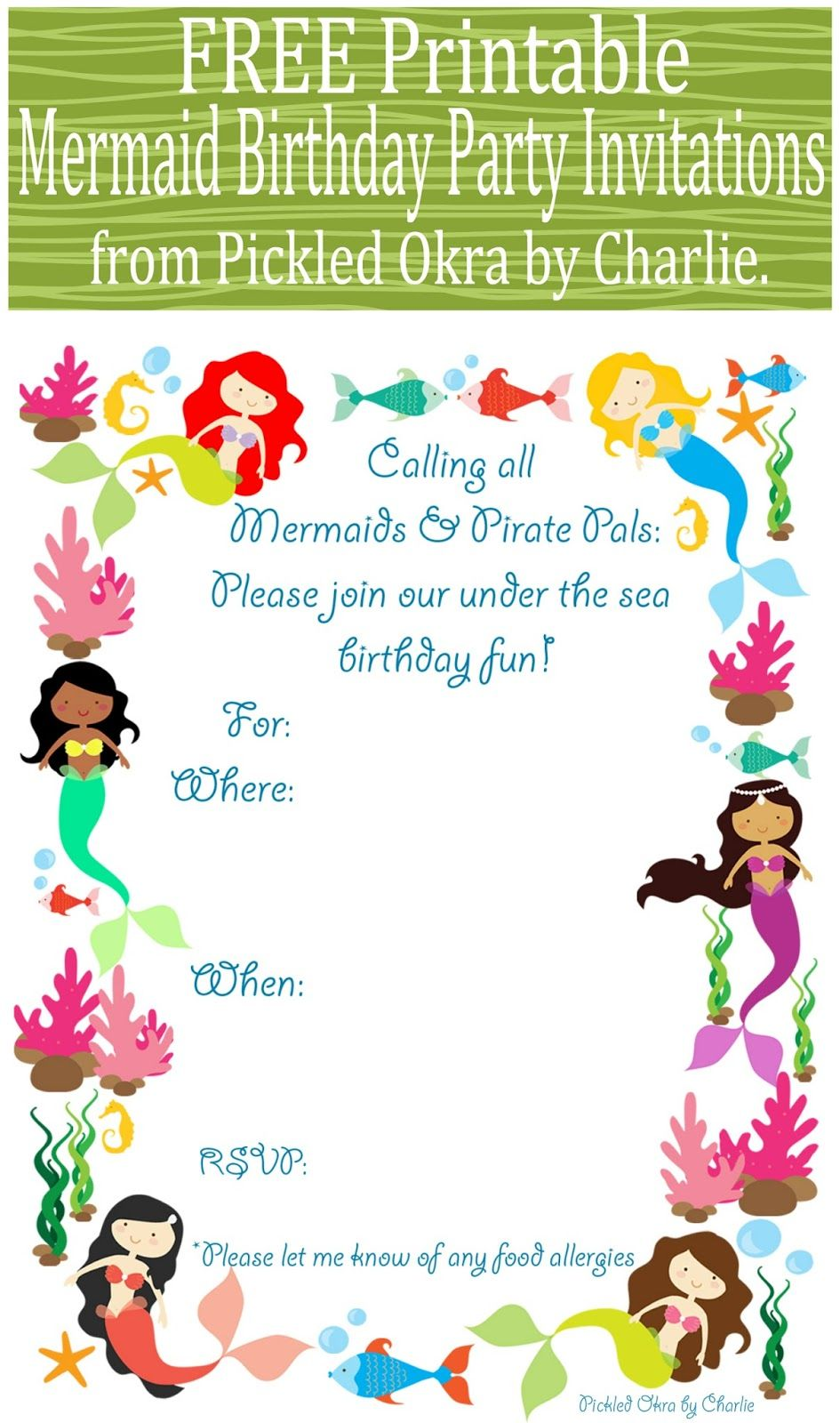 Pickled Okra by Charlie: Mermaid Bithday Party Invitations, Free ...
