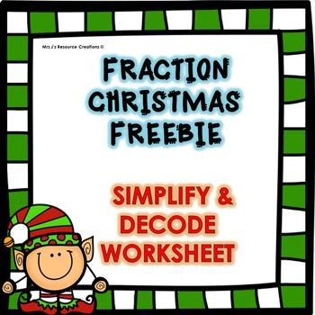 fraction freebie for christmas simplify and decode worksheet a fun  fraction freebie for christmas simplify and decode worksheet a fun way to  practice simplifying fractions