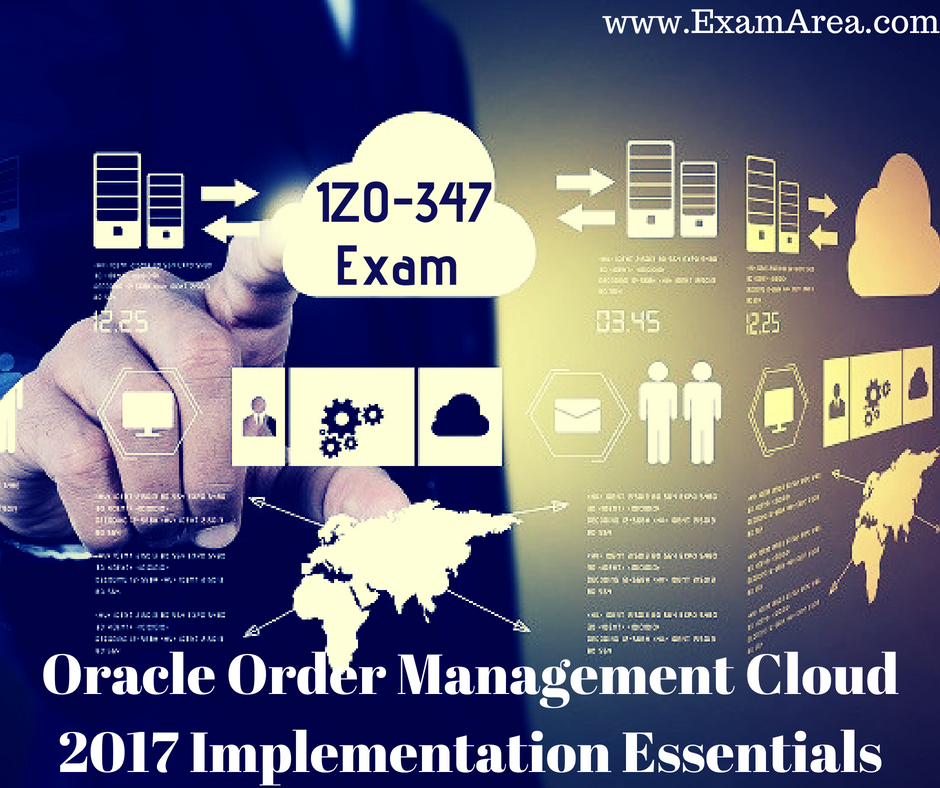 Want To Step Up Your Oracle Order Management Cloud 2017