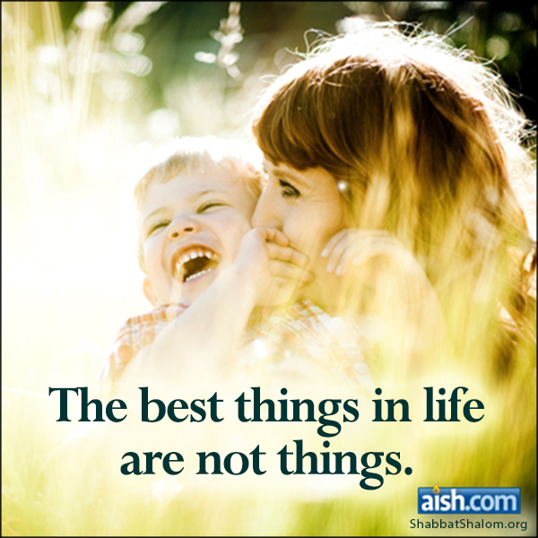 Jewish Quote Of The Day: Best Things In Life