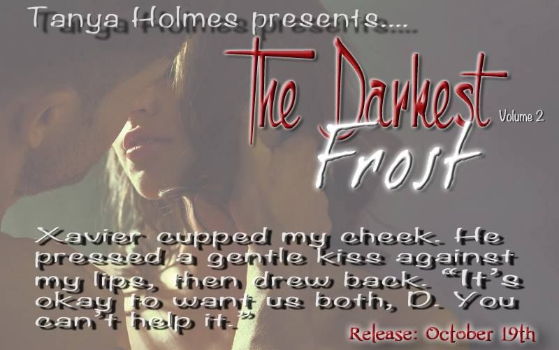 The Darkest Frost, Volume 1 is currently FREE for a limited time only.  The Darkest Frost, Volume 2 available for Pre-Order.  Release date: October 19th.  Here are the Links: The Darkest Frost, Volume 1: http://myBook.to/TheDarkestFrostVol1 The Darkest Frost, Volume 2 (Preorder):http://myBook.to/TheDarkestFrostVol2