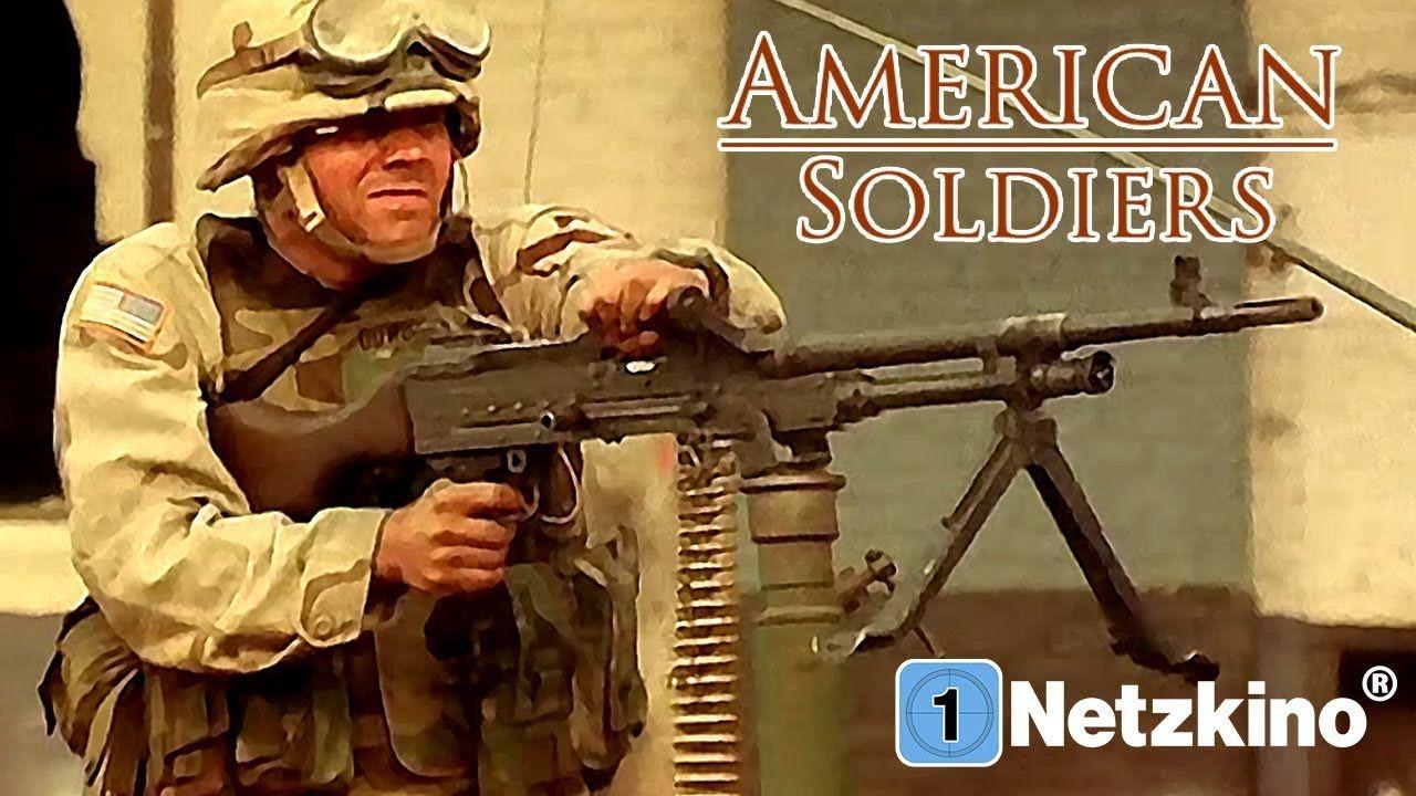American Soldiers Ein Tag Im Irak Action Kriegsfilm Ganzer Film Ko Kriegsfilm Ganze Filme Filme