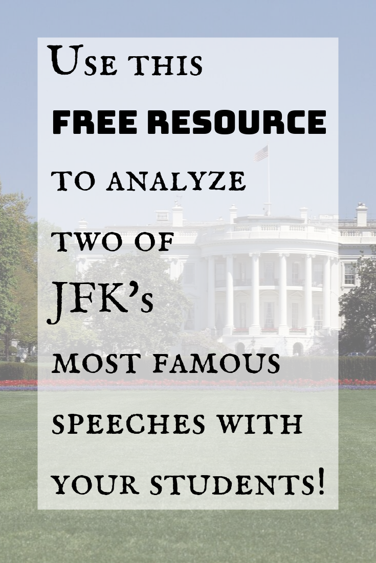 Your students can study the historical figure John F Kennedy and his most famous speeches with this free resource on TeachersPayTeachers. They can study the texts that have stood since they were spoken! Analyzing famous speeches is a great way to engage your students with history!  #sotospeak #sschat #historyteacher #teachinghistory #teacherspayteachers #edchat #teachingresource  #history #onthisday #edchat #freeresource #freebie #famousspeeches Your students can study the historical figure John #famousspeeches
