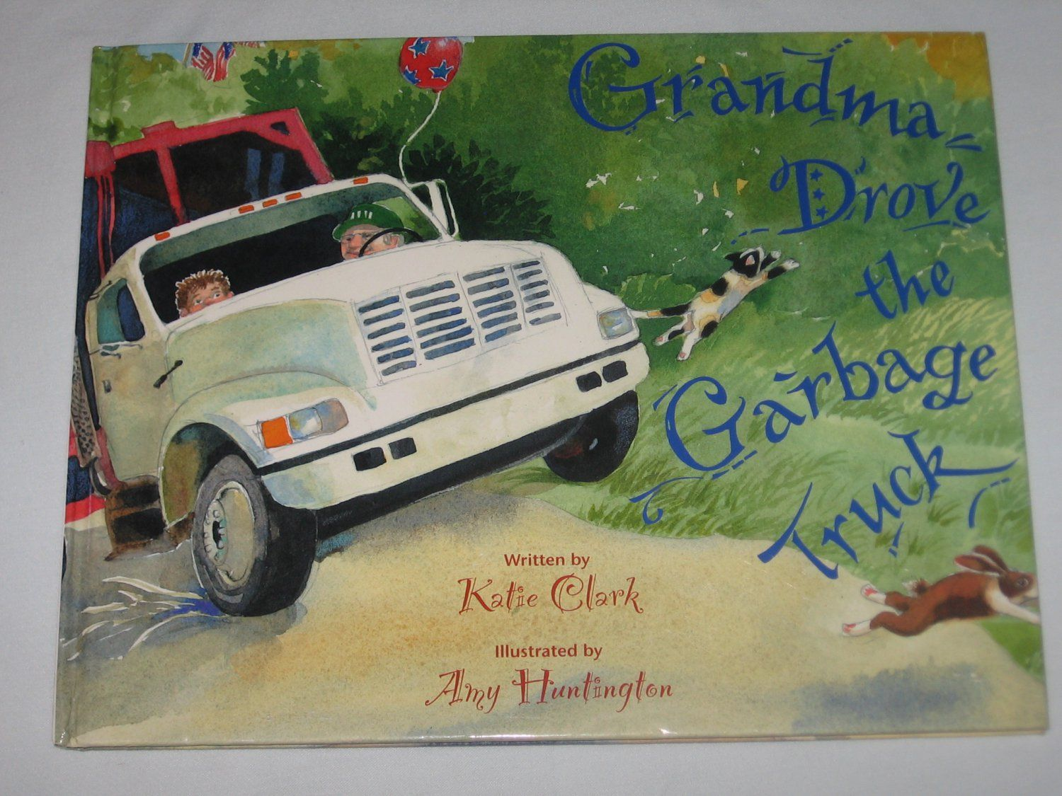 Watercolor books for sale - Grandma Drove The Garbage Truck By Katie Clark 2005 Hardcover Down East Books