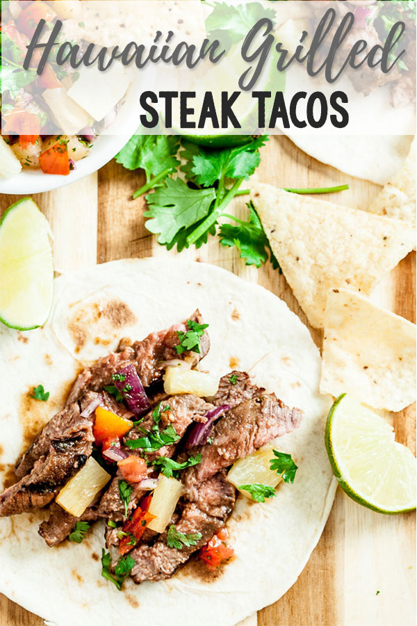 Hawaiian Grilled Steak Tacos #grilledsteakmarinades