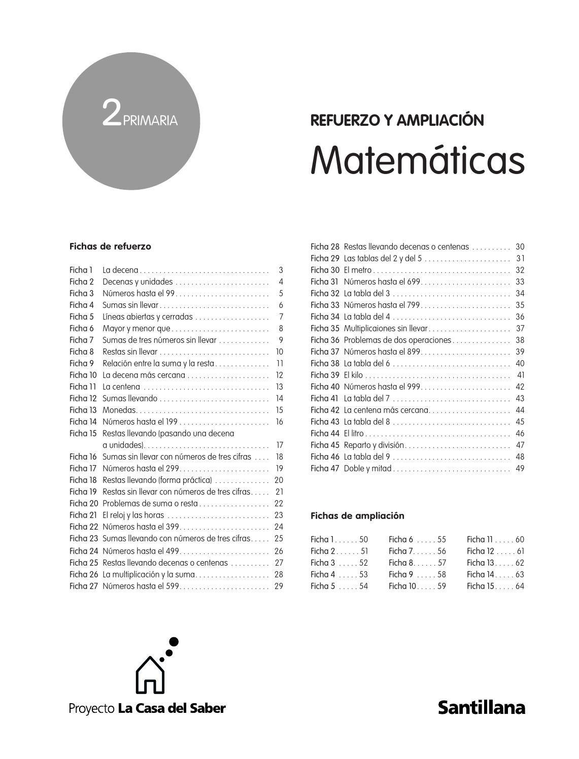 Refuerzo Y Ampliación De Matemáticas 2º De Primaría La Casa Del Saber Santillana Matematicas Matemáticas De Primer Grado Educacion Primaria