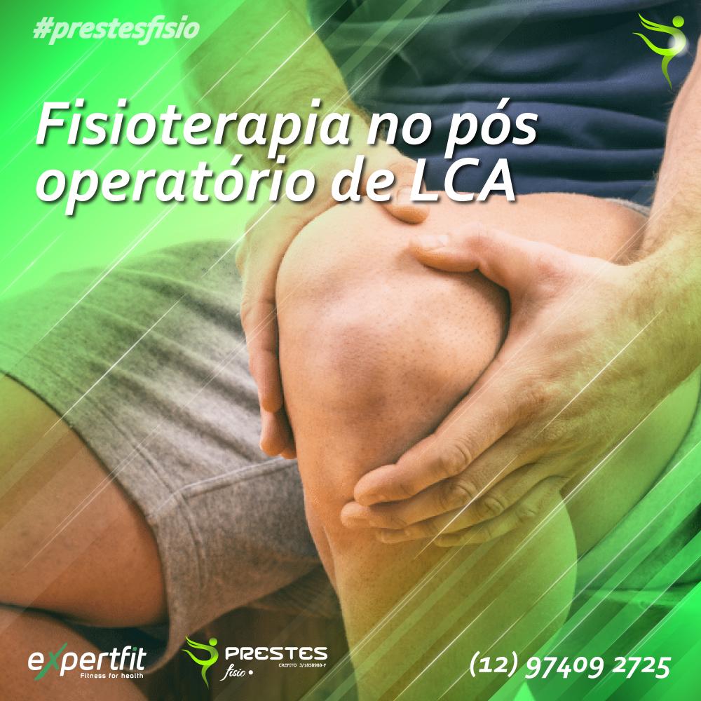 fisioterapia no pos operatorio de lca a fisioterapia tem um papel de suma importancia na reabilitac ligamento cruzado anterior fisioterapia fisioterapia tens