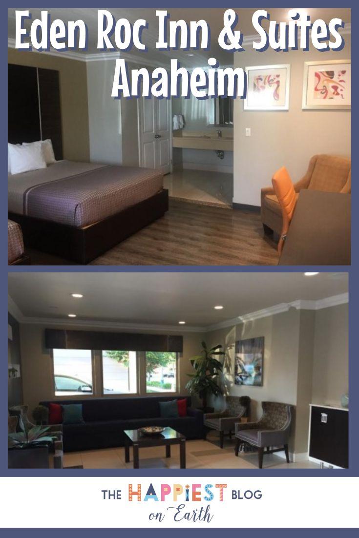 Eden Roc Inn Suites Anaheim Review Disneyland Tips Pinterest