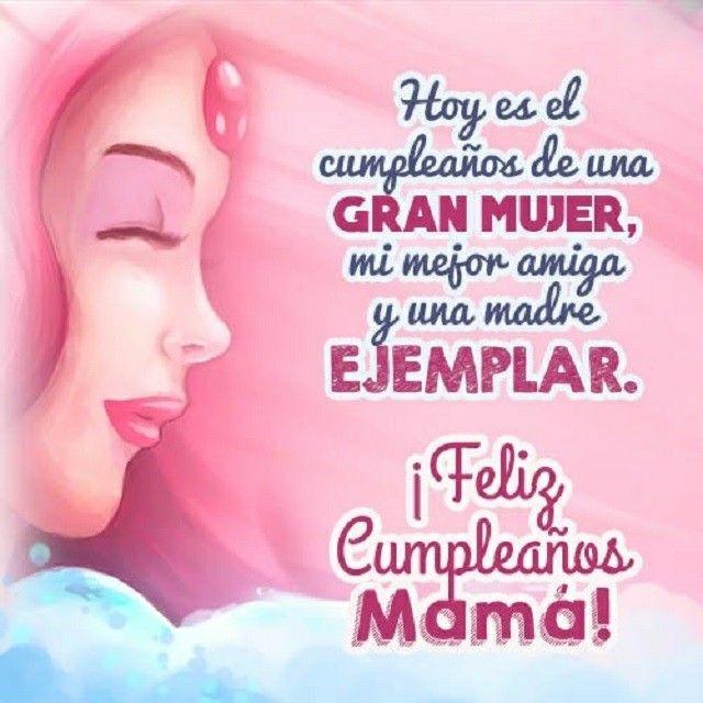 Pin De Nora M Lopez En Cumpleaños Feliz Cumpleaños Mamá Mensaje De Cumpleaños Para Mamá Felicitaciones Para Mamá
