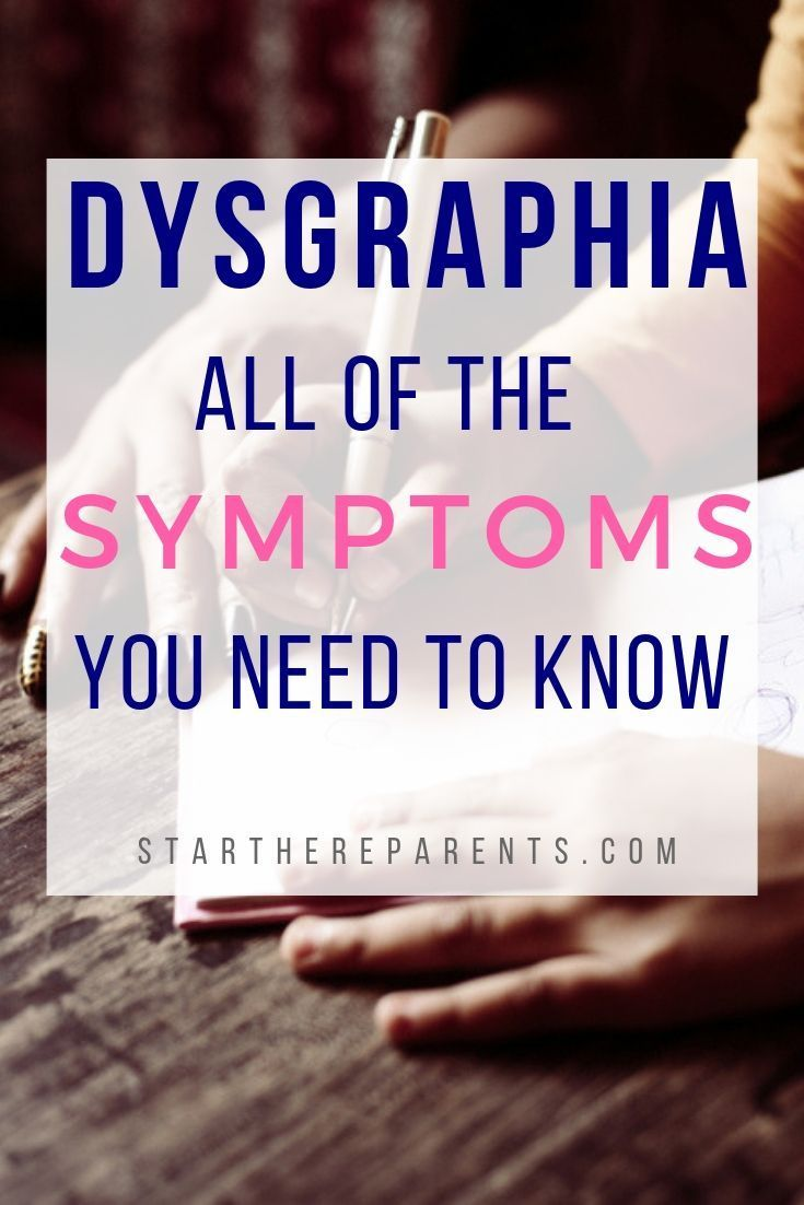 Dysgraphia Symptoms In Kids: They're Hidden And Really Hard To See | Symptoms