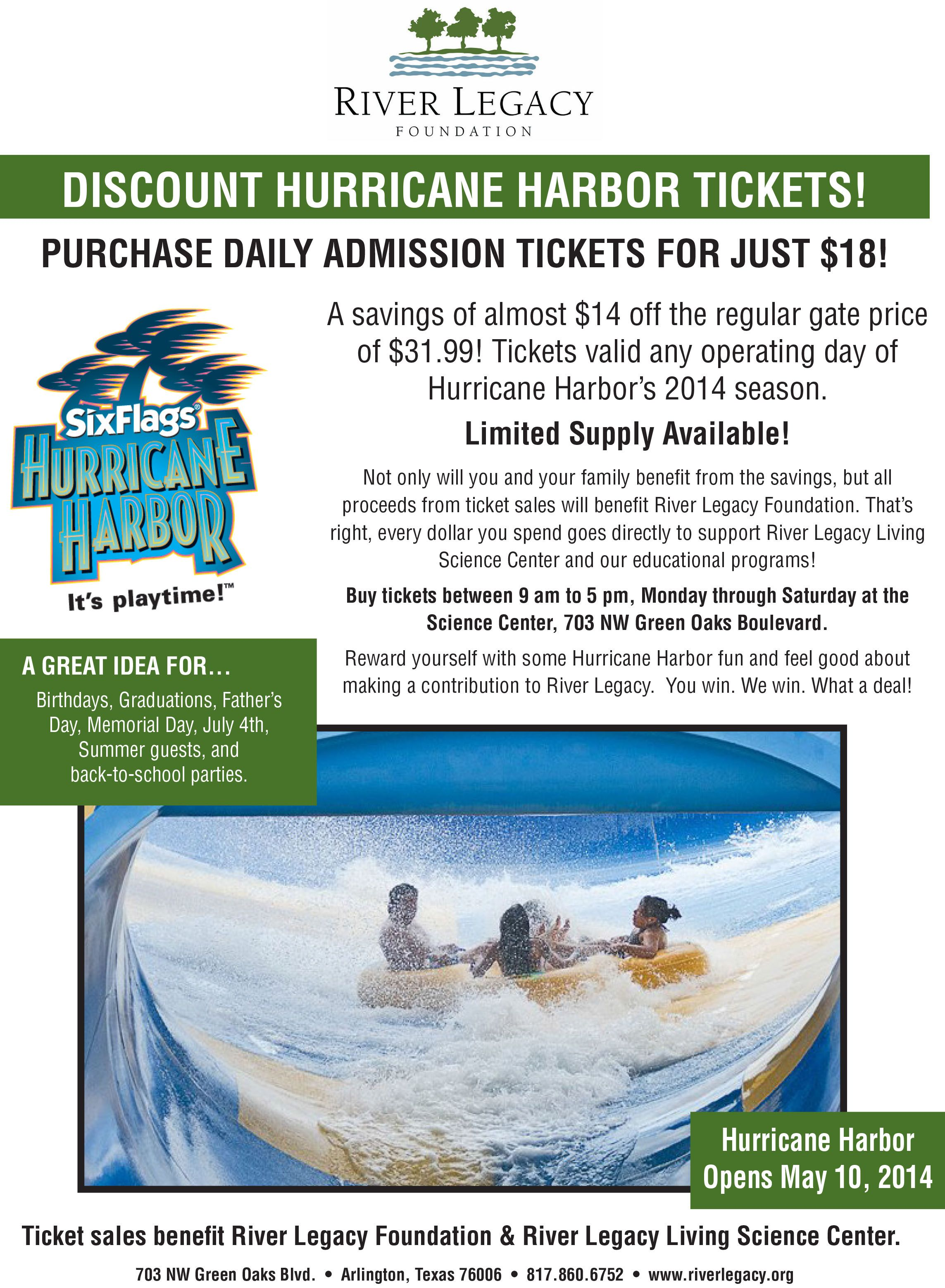 River Legacy Living Science Center Has Your Ticket To Summer Fun At Six Flags Hurricane Harbor With A Limited Supply Of Discount Tickets Hurricane Harbor Environmental Education Summer Fun