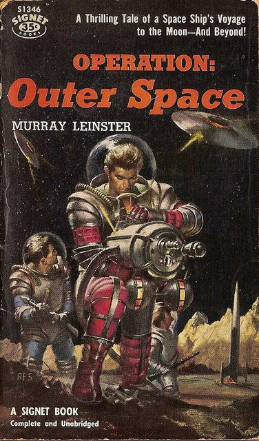 Operation: Outer Space, Murray Leinster (1957 edition), cover by Robert E. Schulz