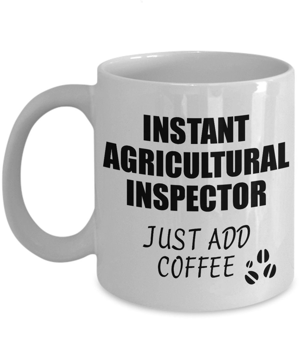 Inspector Mug Instant Just Add Coffee Funny Gift Idea for Coworker Present Workplace Joke Office Tea CupAgricultural Inspector Mug Instant Just Add Coffee Funny Gift Idea...