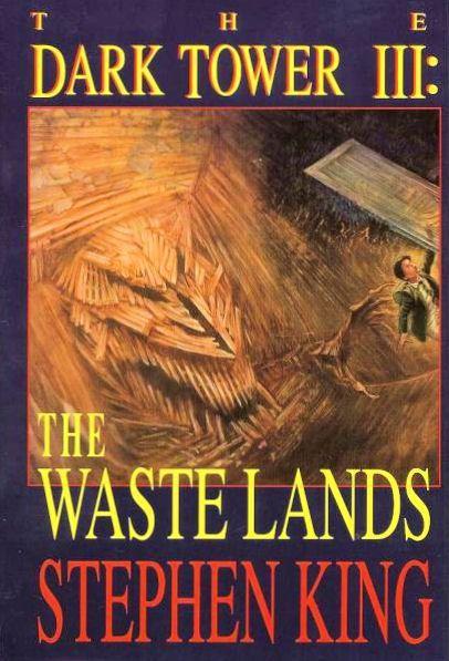 The Dark Tower III The Waste Lands