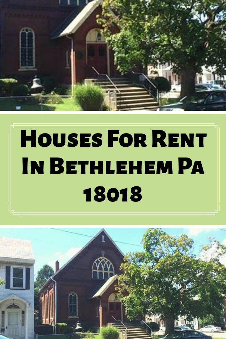 Houses For Rent In Bethlehem Pa 18018 Renting A House Low Income Apartments Ranch Homes For Sale