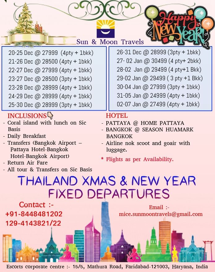 THAILAND FIXED DEPARTURES Amazing Christmas  New Year Special OfferBest Deal In Best Price  THAILAND FIXED DEPARTURES  Exclusive deal Enquire NowDont Lose this offer Cont...
