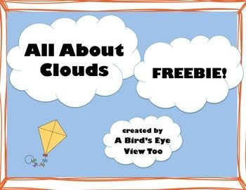 Cloud Freebie!Thanks for checking out this freebie!  I love teaching my students about clouds every year.  Theyve all had the experience of finding different cloud shapes in the sky, and are fascinated to learn about different types of clouds and the weather they predict.Like what you see?