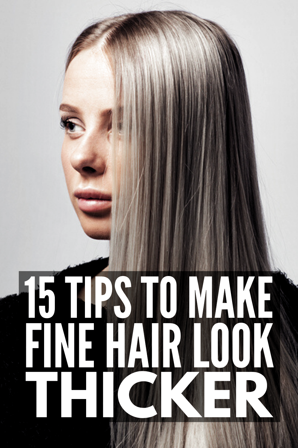 15 Fine Thin Hair Tips And Hacks Want To Know How To Make Your Hair Look Thicker And Fuller Knowing T In 2020 Thin Hair Tips Hairstyles For Thin Hair Fine Hair Tips