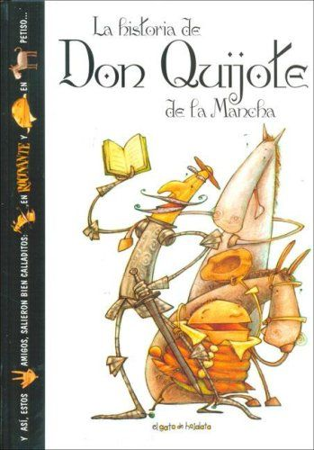 La Historia De Don Quijote De La Mancha The History Of Don