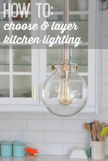 How To Choose Pendant Lights For A Kitchen - Kitchen lighting, Kitchen lighting remodel, Sink lights, Under cabinet lighting, Kitchen design, Pendant lighting - How to create a kitchen lighting plan includes choosing pendant lights for a kitchen, under cabinet lighting, and layered potlights