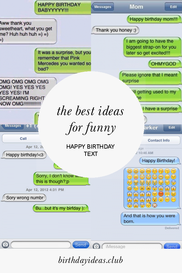 The Best Ideas For Funny Happy Birthday Text Happy Birthday Text Happy Birthday Text Message Birthday Text