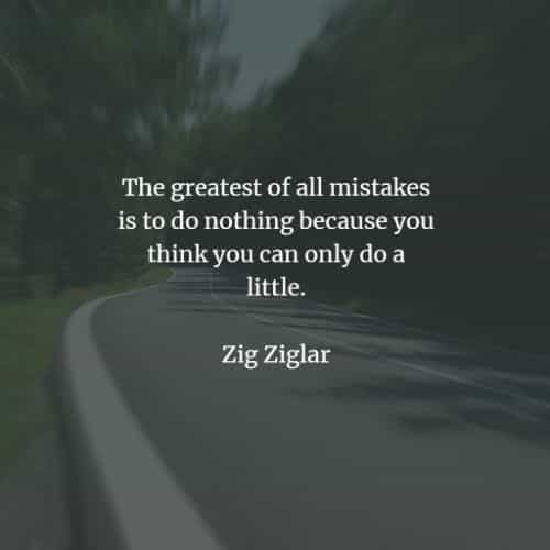 44 Famous quotes and sayings by Zig Ziglar