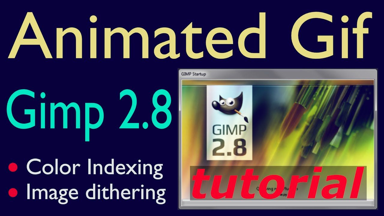 Gimp animated GIF tutorial - color indexing, image dithering