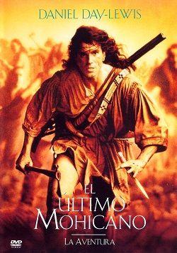 Ver Pelicula El Ultimo De Los Mohicanos Online Latino 1992 Gratis Vk Completa Hd Good Movies Streaming Movies See Movie