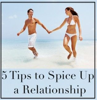 5 Tips to Spice Up a Relationship