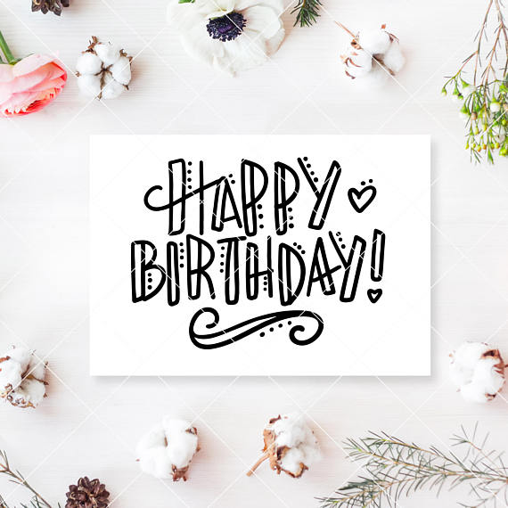 Instant SVG/DXF/SVG Happy Birthday svg cut file bday svg, card, overlay, photoshop, svg, vector, happy bday, sign, handlettered svg, lettering, birthday