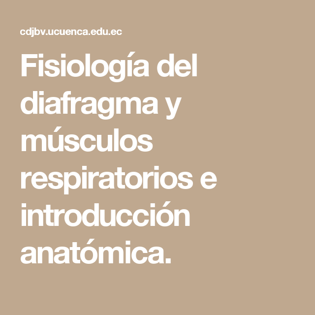 Fisiología del diafragma y músculos respiratorios e introducción ...