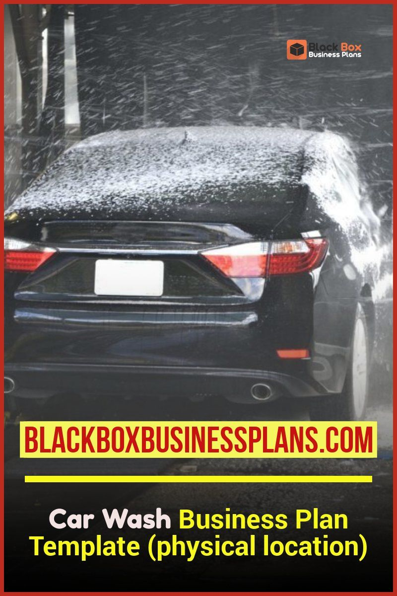 Car Wash Business Plan Template (physical location