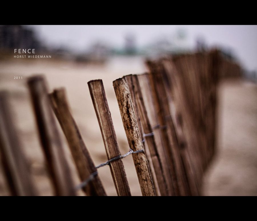fence by Horst Wiedemann on 500px