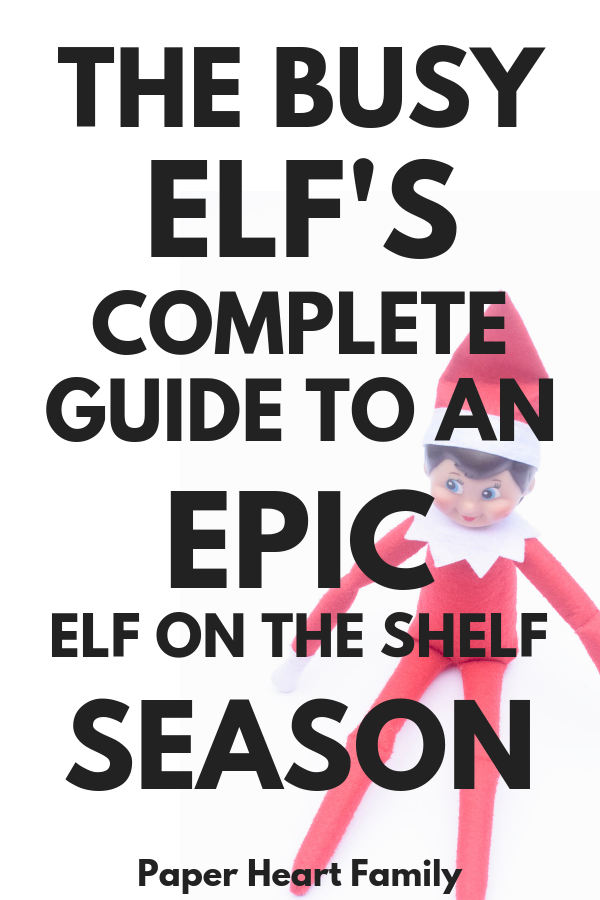 Elf On The Shelf Ideas: A Busy Mom's Guide To Killin' It This Christmas |