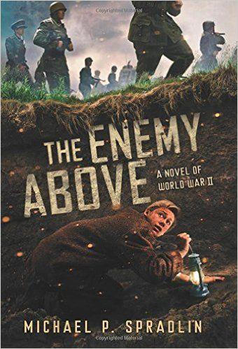 The enemy above a novel of world war ii michael p spradlin books fandeluxe Images