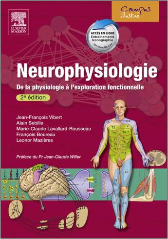 Livre Neurophysiologie De La Physiologie A L Exploration Fonctionnelle Elsevier Masson Pdf Oucrage De Biologie Gratuite Tele Nursing Books Pdf Medicine