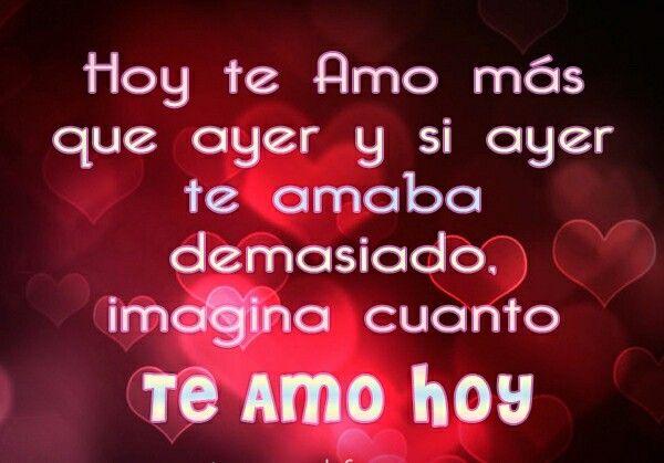 Imagina Cuanto Te Amo Hoy Frases Pinterest Amor Poemas De
