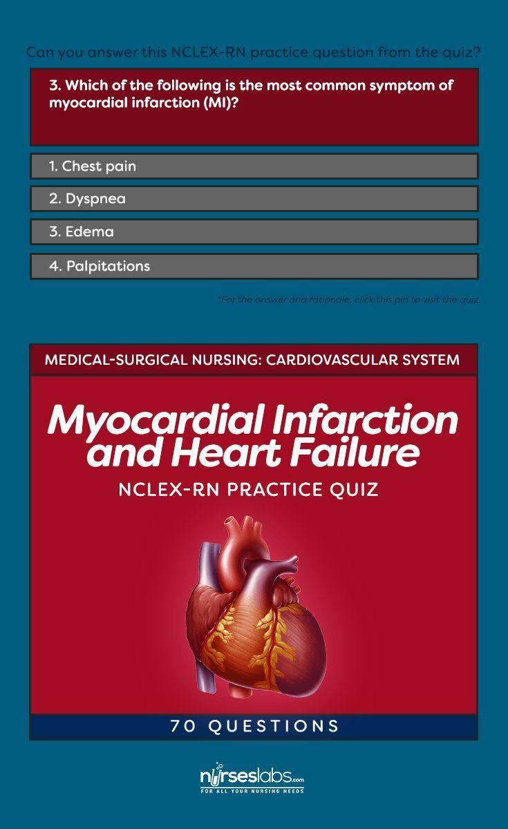 Nclex rn quiz myocardial infarction and heart failure 70 myocardial infarction and heart failure practice quiz 70 questions xflitez Gallery