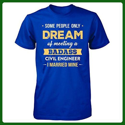 I Married My Badass Civil Engineer Cool Gift - Unisex Tshirt Royal - civil engineer