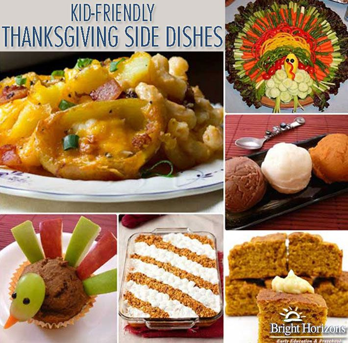 Weve Been Collecting Some Delicious Kid Friendly Thanksgiving Side Dishes That Might Appeal To Even The Pickiest Of Eaters