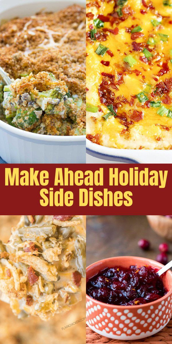 Christmas Side Dishes Pinterest.10 Make Ahead Holiday Side Dishes Best Ever Recipe