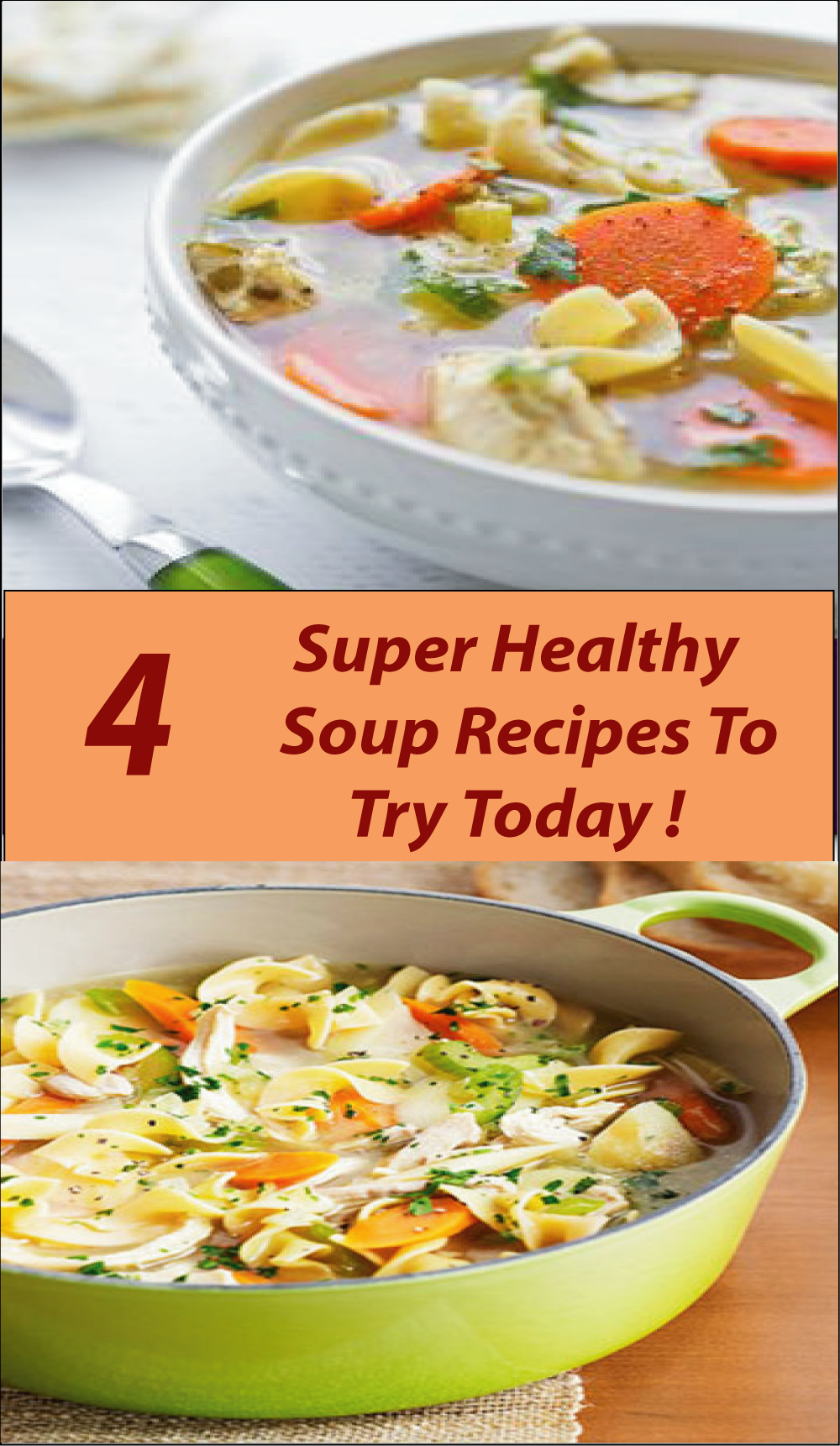Want some healthy recipe idea? Well, today I have something for you; 4 Delicious Healthy Soup Recipes for your Dinner today! Don't miss.