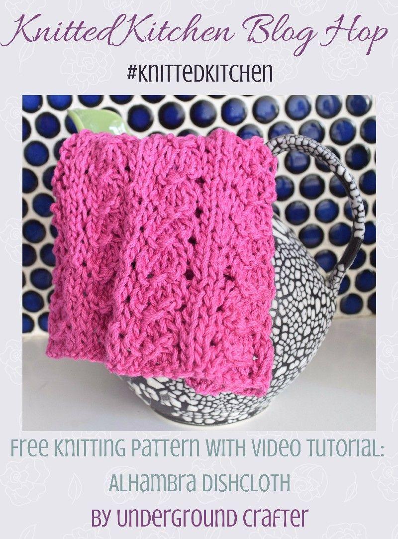 Knit Pattern: Alhambra Dishcloth Knitted Kitchen Blog Hop | Granada ...