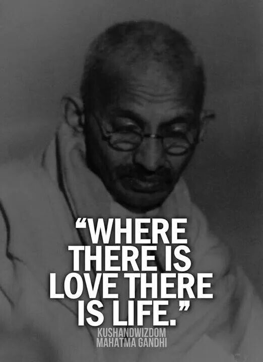 Gandhi Quotes On Love Endearing Pinambati Ganesh On Mahatma  Pinterest
